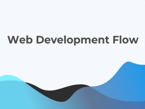 Web Dev Flow